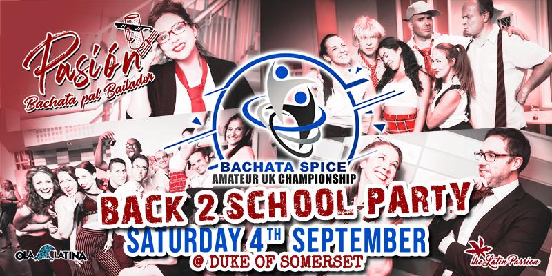 Pasion - Bachata pal bailador - Back 2 School - BSAUKC