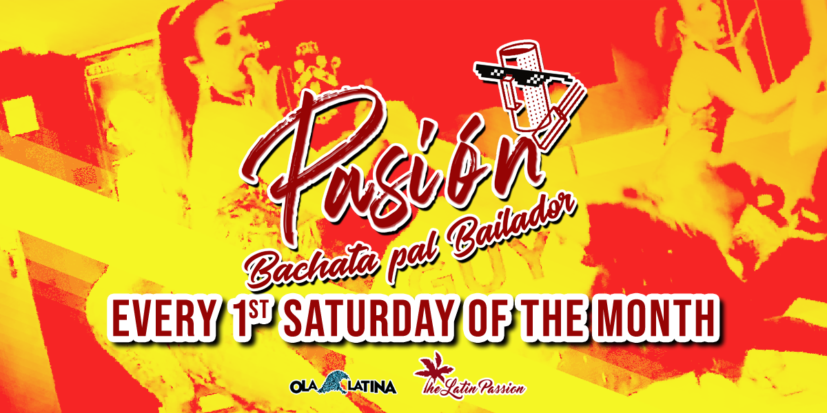 Pasión Bachata Party - Every first Saturday of the month